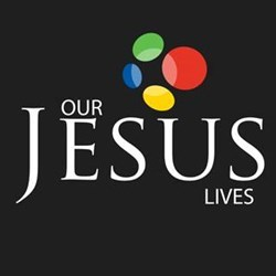 OUR JESUS LIVES MINISTRIES